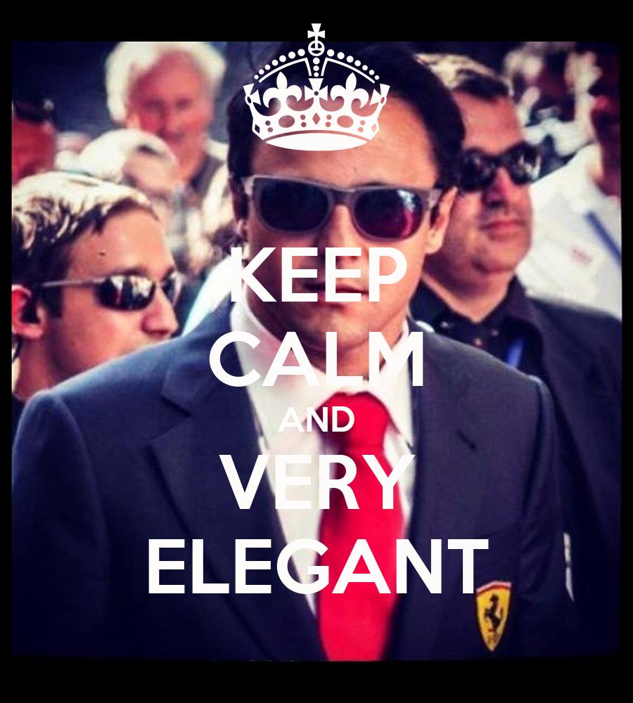 KEEP CALM AND VERY ELEGANT Poster | guilhermefamaral ...