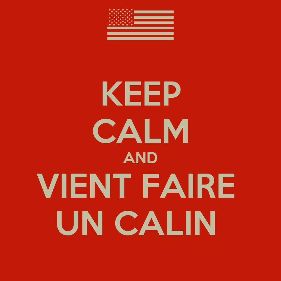 Keep calm and vient faire un calin poster max keep - Faire un poster avec plusieurs photos ...