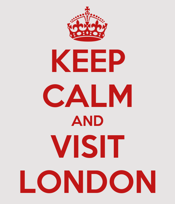 http://sd.keepcalm-o-matic.co.uk/i/keep-calm-and-visit-london-16.png