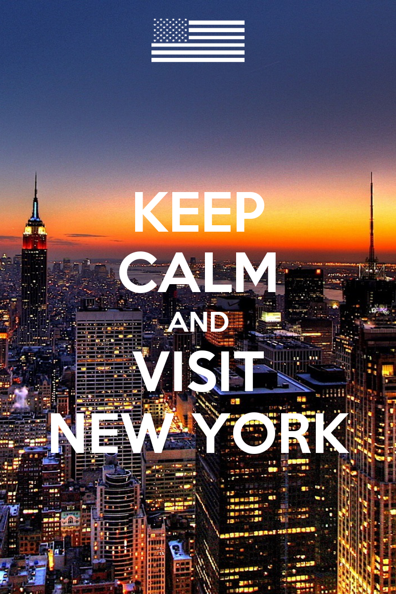 KEEP CALM AND VISIT NEW YORK Poster