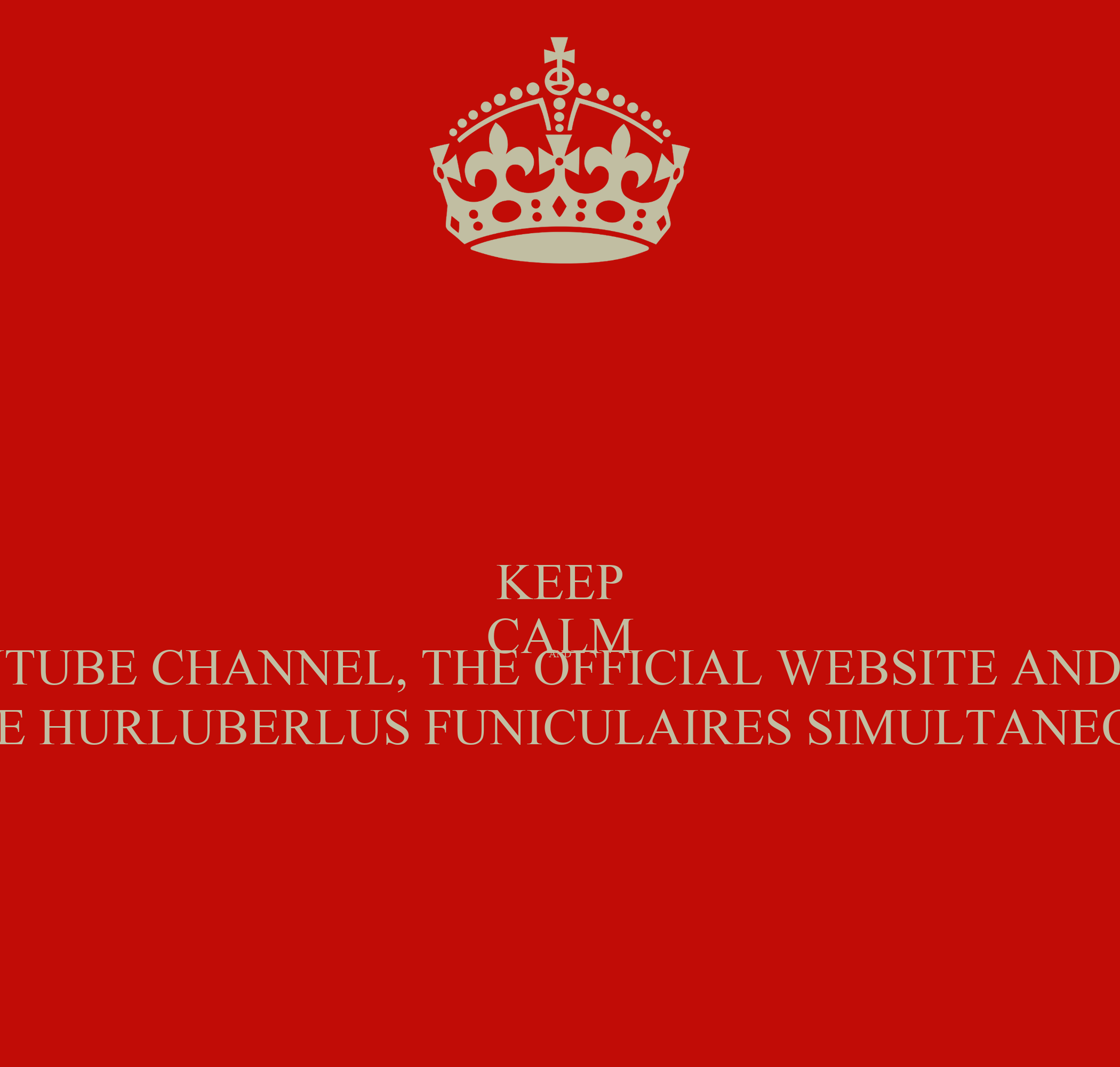 Keep Calm And Visit The Youtube Channel The Official