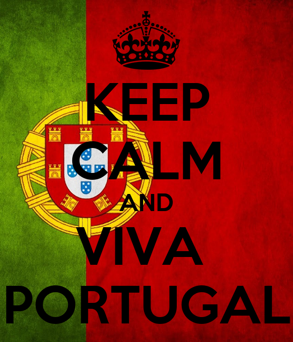 http://sd.keepcalm-o-matic.co.uk/i/keep-calm-and-viva-portugal-7.png