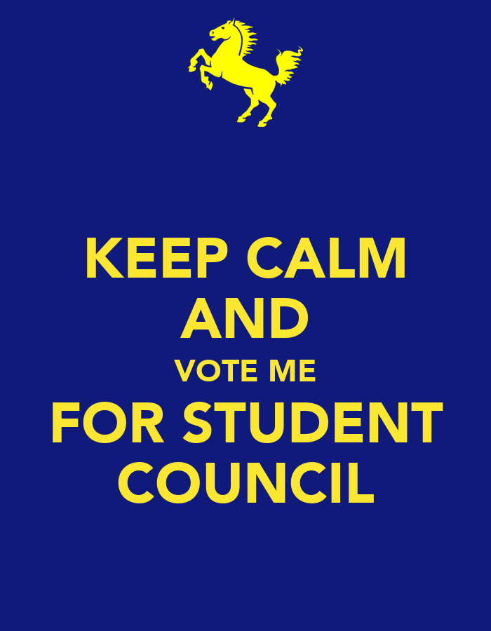 KEEP CALM AND VOTE ME FOR STUDENT COUNCIL Poster | CANA ...