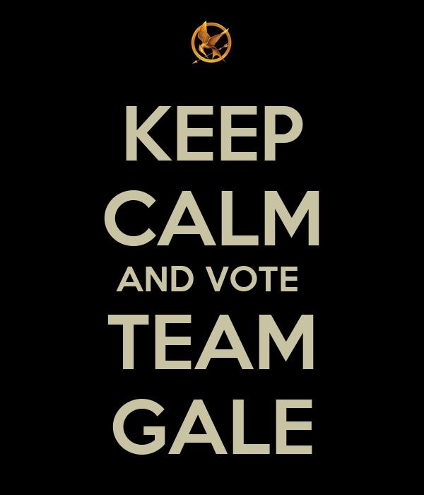 Préfères tu ...ou ... - Page 2 Keep-calm-and-vote-team-gale