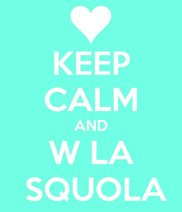 Image result for w la squola