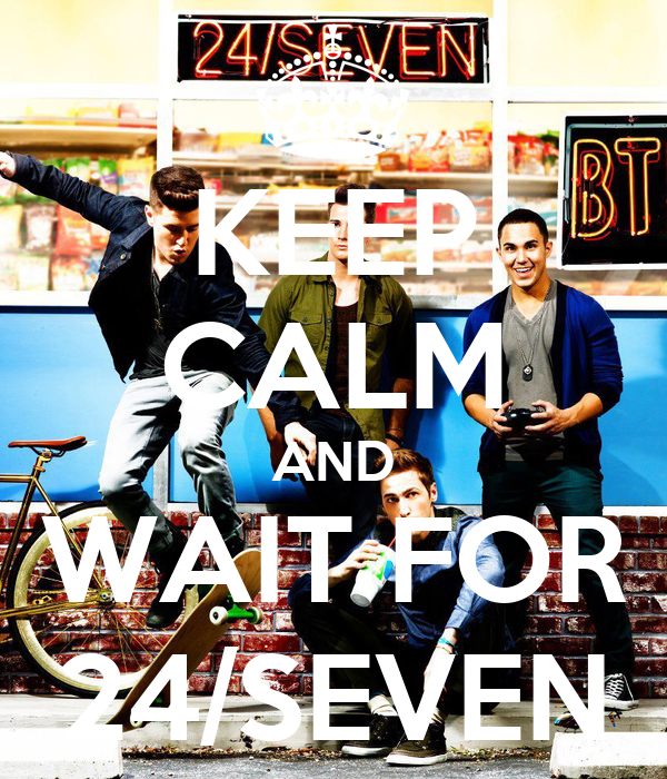 ~ Big Time Rush ~ - Σελίδα 4 Keep-calm-and-wait-for-24-seven-1
