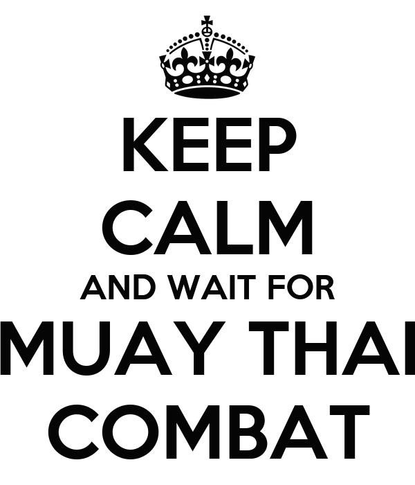 Muay Thai Combat Logo Wait For Muay Thai Combat