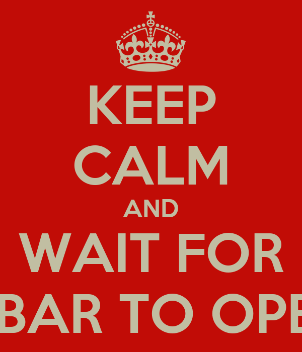 Image result for waiting for bar to open