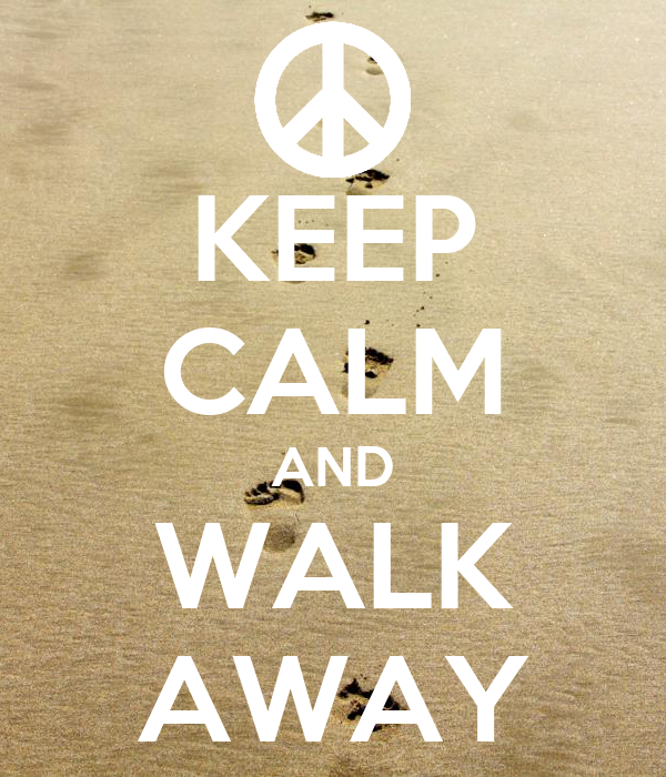 Keep Calm And Walk Away Poster Sergiocampeondeajedrez