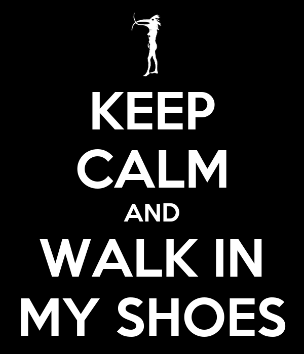 IN MY SHOES: IN MY SHOES