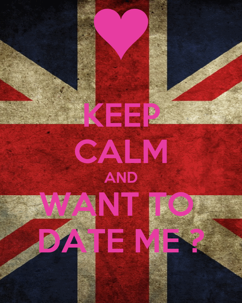 KEEP CALM AND WANT TO DATE ME ? Poster | ivanesser | Keep ...
