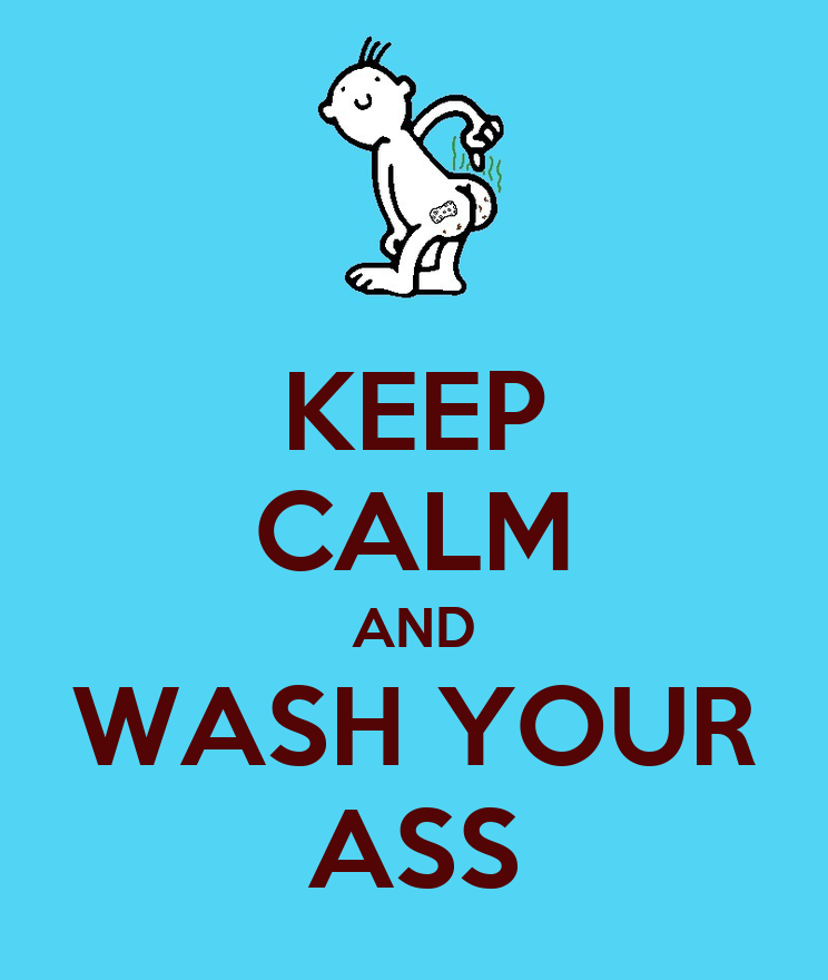 Wash Your Ass 86