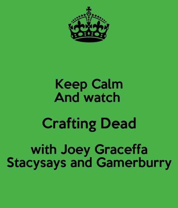 Joey Graceffa Crafting Dead