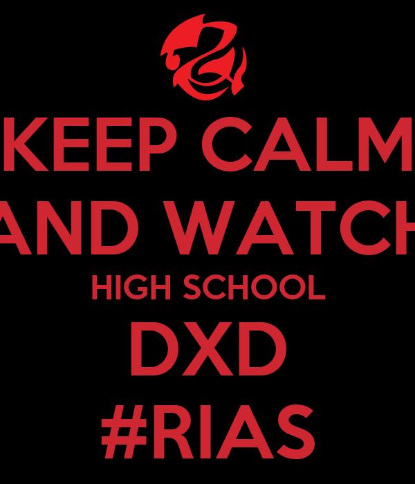 Keep Calm And Watch High School Dxd Rias Poster Ohdatpro Keep Calm O Matic