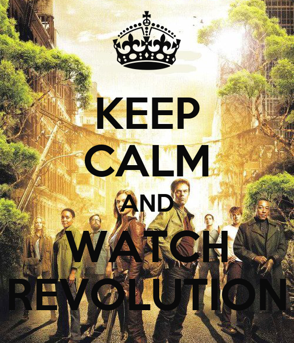 keep calm and watch revolution keep calm and carry on image Watch Revolution – Episode Online 600x700