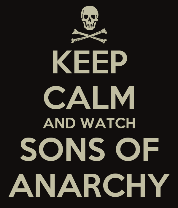 keep calm and watch sons of anarchy 13 Watch Sons of Anarchy Season 1   6 Online