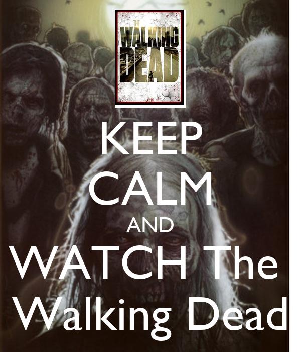 keep calm and watch the walking dead keep calm and carry on Watch The Walking Dead Season 1 – 4 Online 600x700