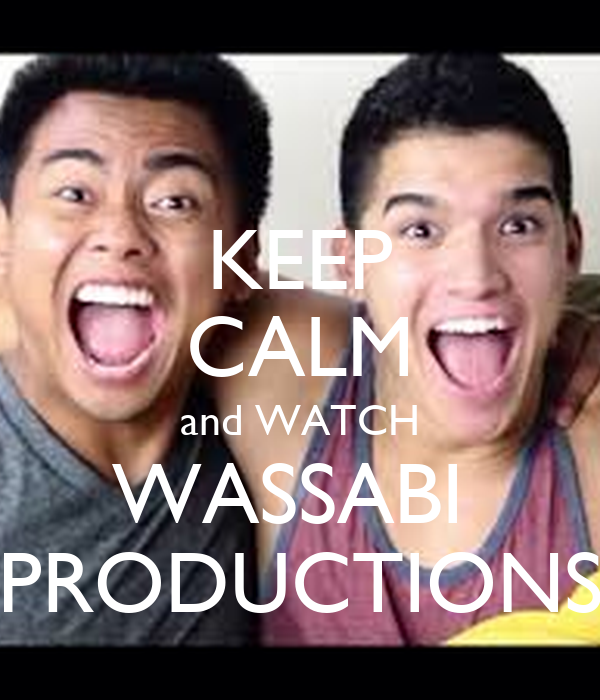 KEEP CALM and WATCH WASSABI PRODUCTIONS Poster ...