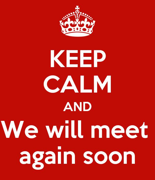 when will we meet