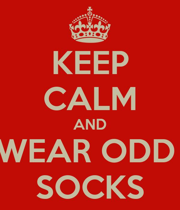 keep calm and wear odd socks