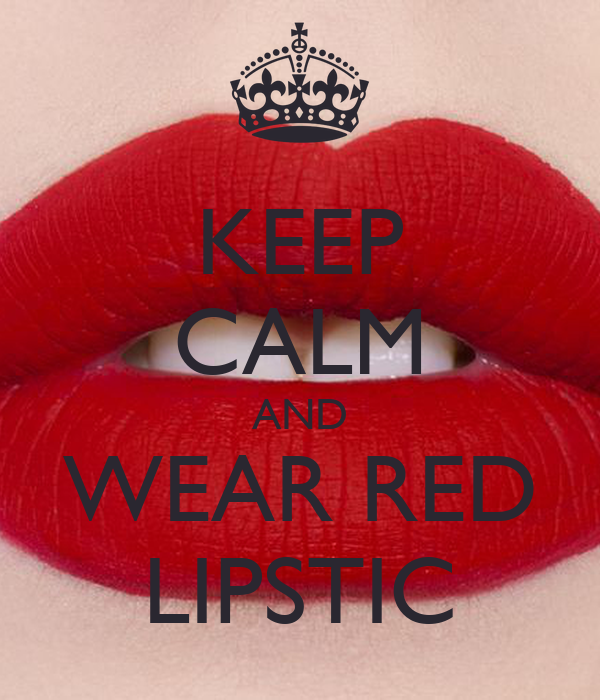 Downloading Message Quote By Niggas Wearing: KEEP CALM AND WEAR RED LIPSTIC Poster