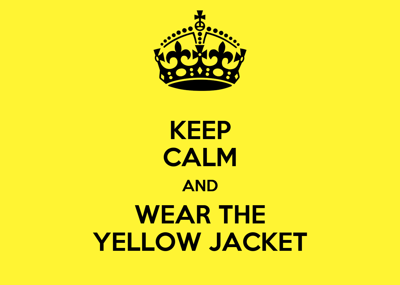 Hakuna Matata Wall Stickers Keep Calm And Wear The Yellow Jacket Keep Calm And Carry