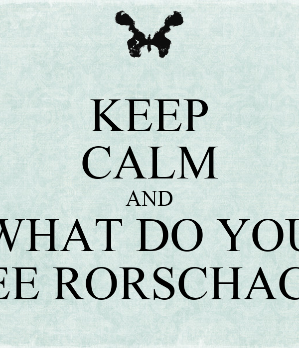 keep calm and what do you see rorschach poster serdar keep calm