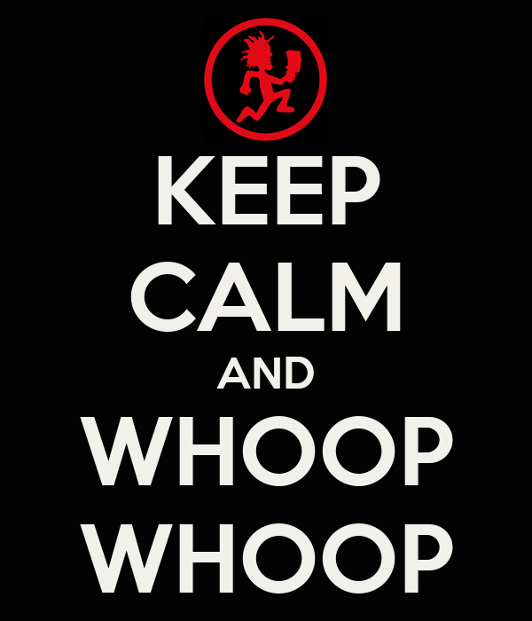 keep-calm-and-whoop-whoop-6.png