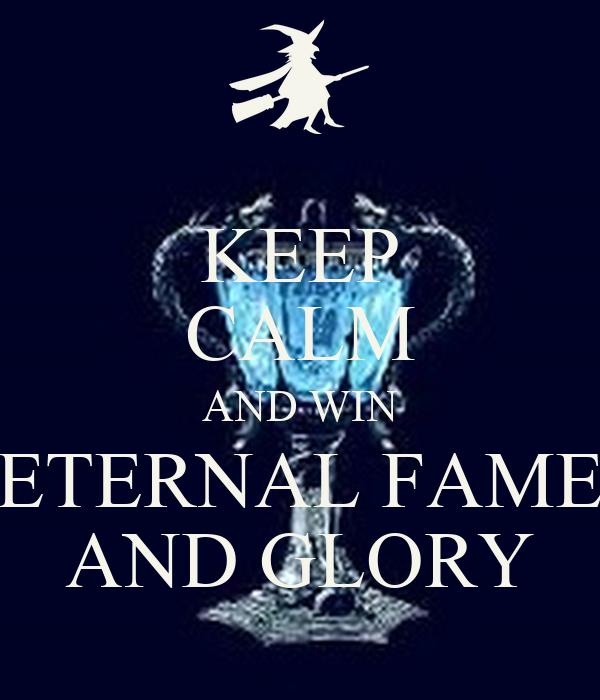 fame and glory