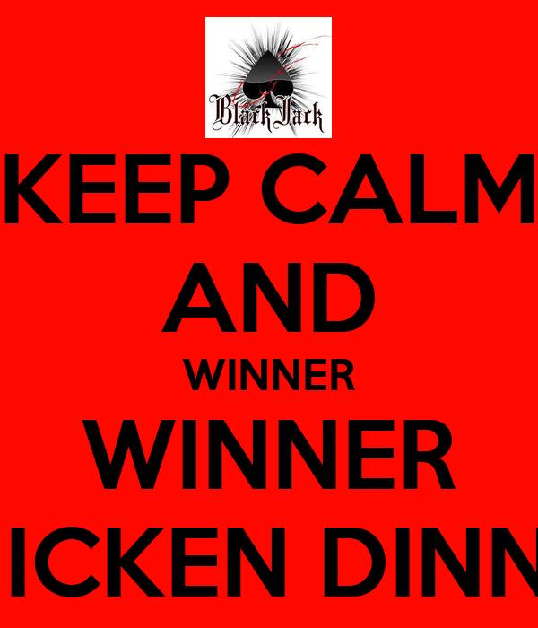 Keep Calm And Winner Winner Chicken Dinner Poster Poker Keep