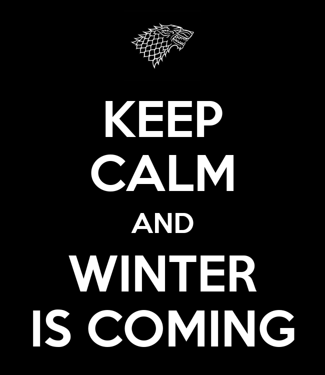 KEEP CALM AND WINTER IS COMING - KEEP CALM AND CARRY ON Image Generator