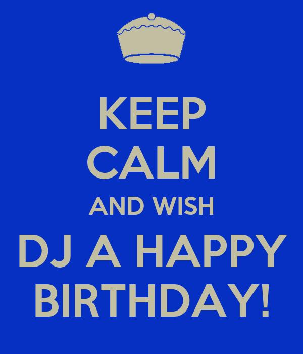 Happy Birthday Dj
