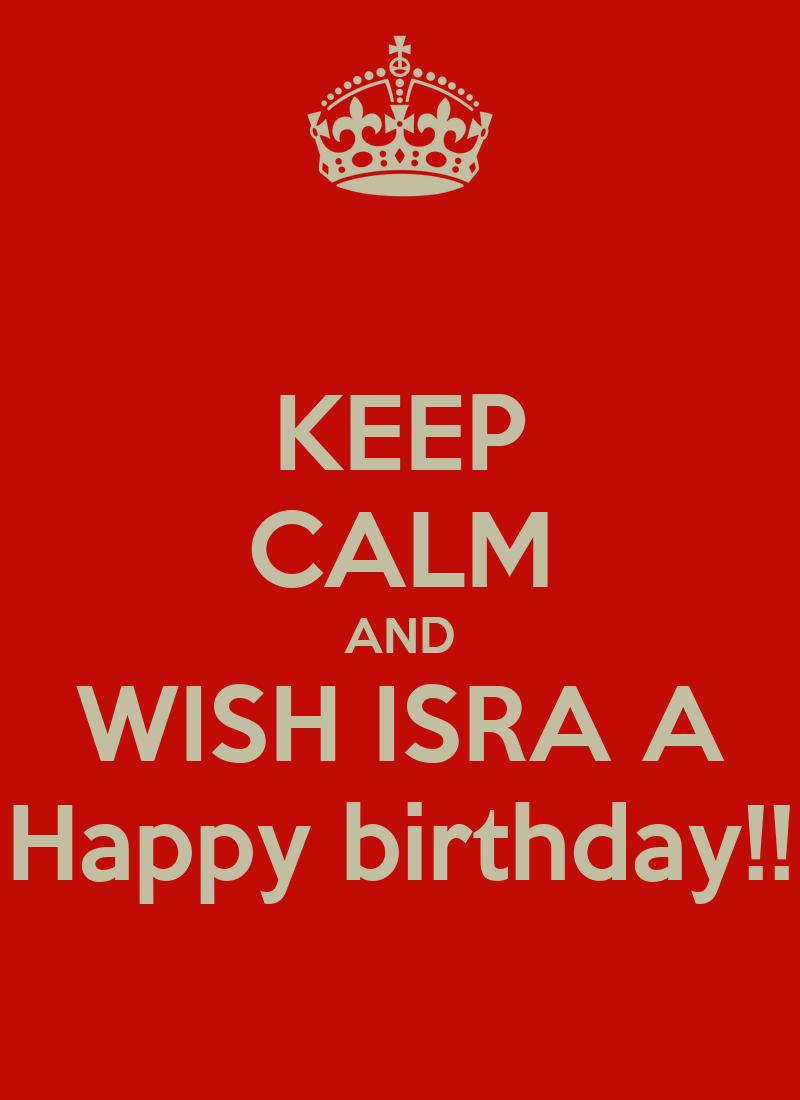 Keep Calm And Wish Isra A Happy Birthday Poster Sergi Wish Him A Happy Birthday