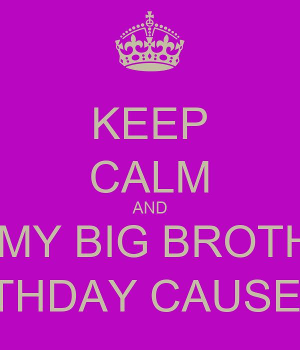 Funny Happy Birthday Big Brother Happy Birthday Wishes To My Big