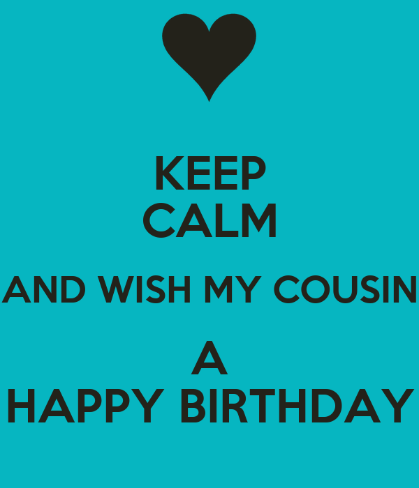 And Wish Cousin Happy...