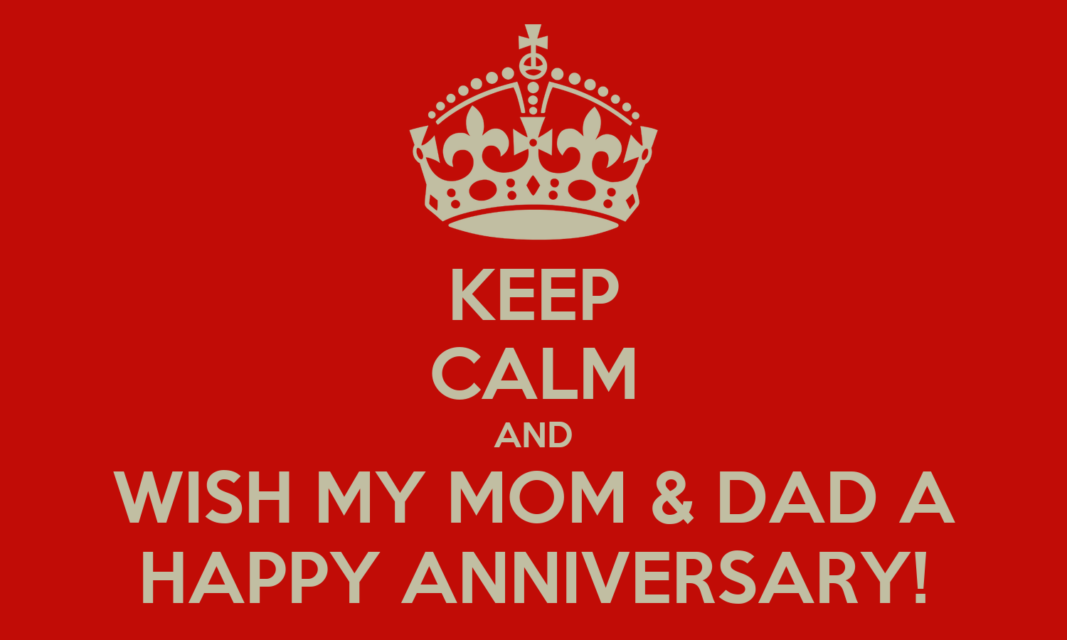 Keep Calm And Wish My Mom Dad A Happy Anniversary Poster Tanya