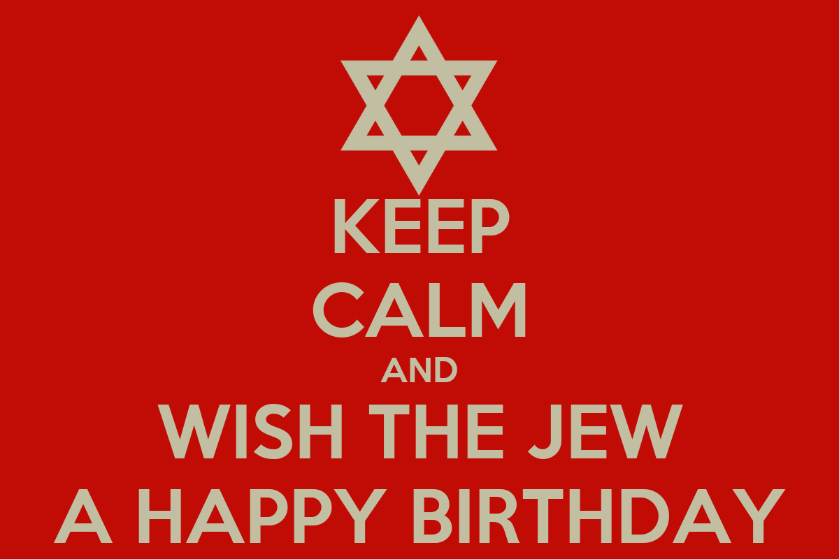 keep-calm-and-wish-the-jew-a-happy-birth