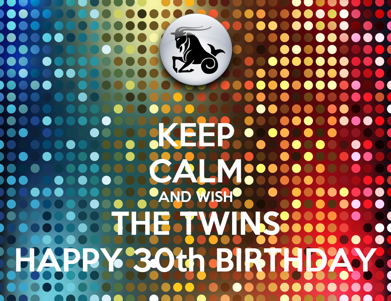 Happy Birthday Twin Quotes Twins Happy 30th Birthday