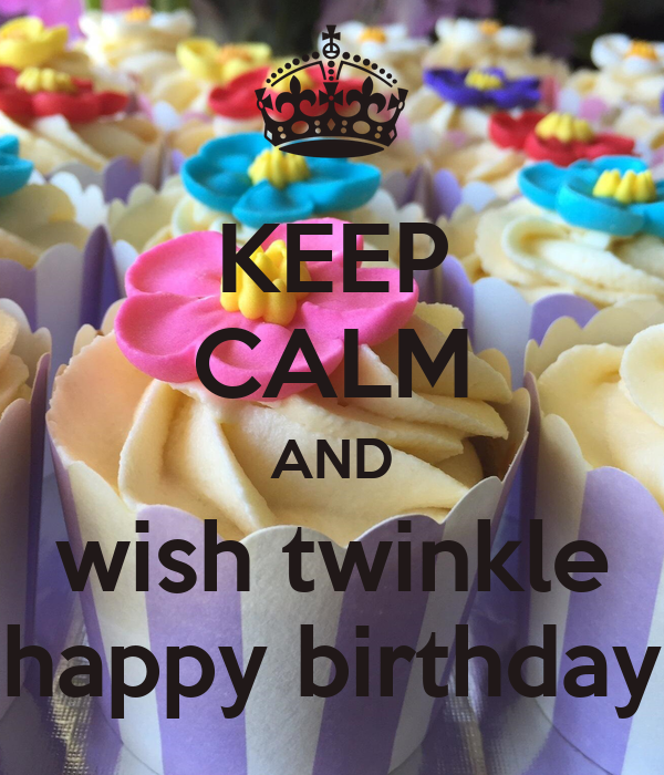 keep calm and wish twinkle happy birthday poster devil keep calm