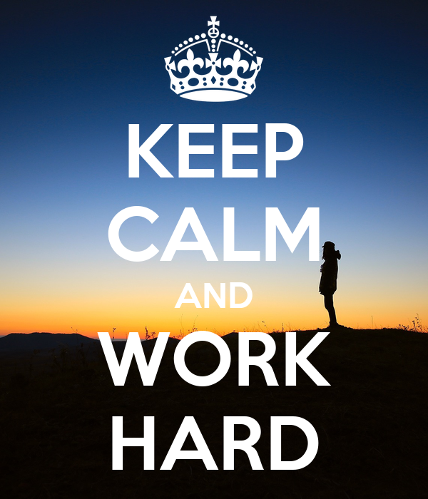 keep-calm-and-work-hard-3273.png