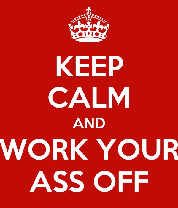 Work Your Ass 113
