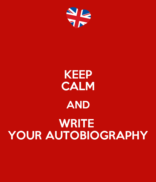 how to write your autobiography essay There are moments in our lives that make us think about the past the best way to go back is to put your own life in words, meaning -- write your own autobiography a.