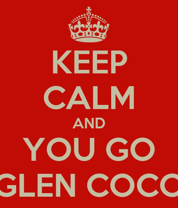 You go glen coco glen coco