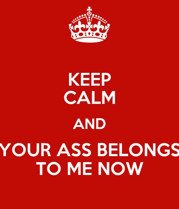 Your Ass Belongs To Me 44