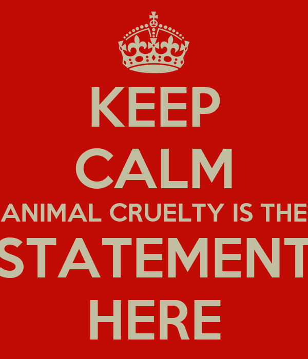 is it cruel to keep animals Cruel is a word that has a lot of emotionally-laden baggage attached to it scientists prefer to speak of welfare animal welfare refers to how the animal is doing in its habitat if an animal is suffering chronic stress then it is experiencing.