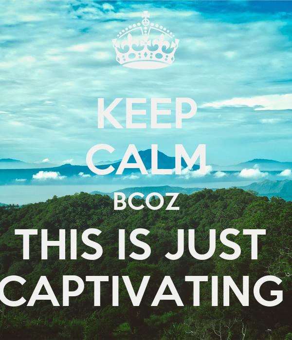 Captivating Calm