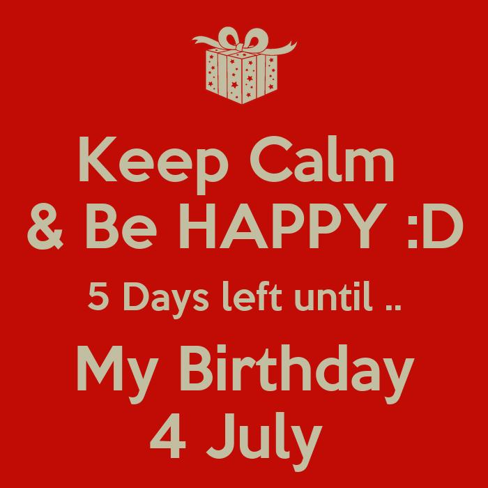 5 Days Until my Birthday d 5 Days Left Until my