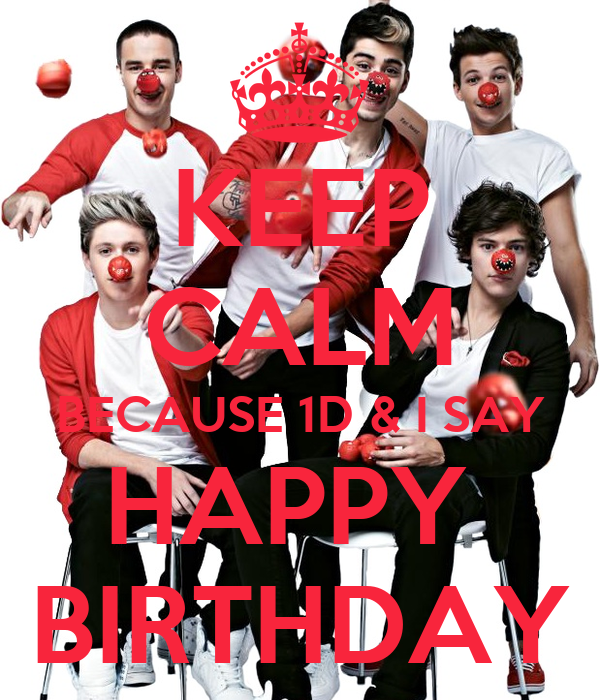keep calm because 1d i say happy birthday poster valery keep