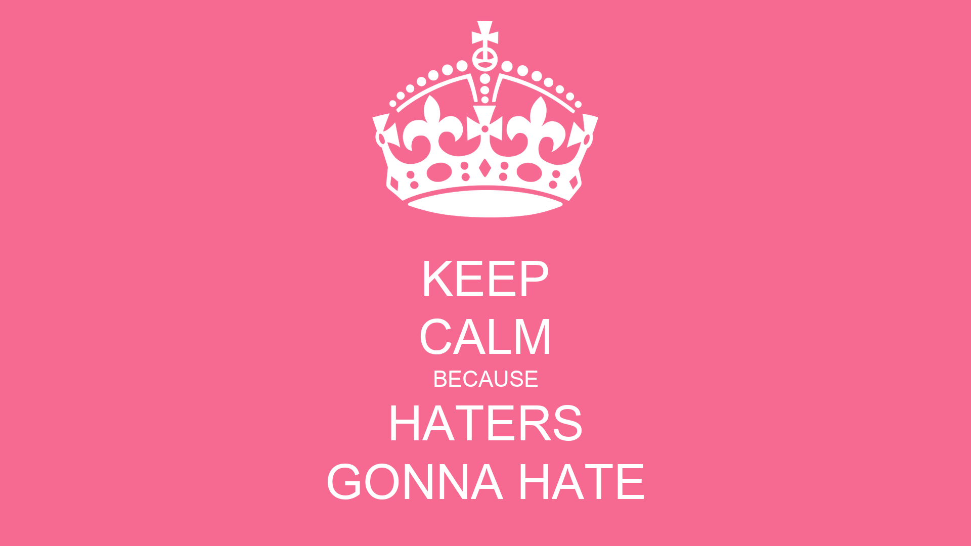 I Hate Technology Quotes: Keep Calm Quotes About Haters. QuotesGram