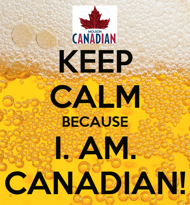 i am canadian Selling patriotism / selling beer: the case of the 1 am canadian commercial robert m seiler n the spring of 1999, molson brewery fired its advertising agency and.
